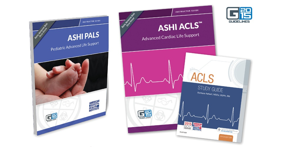 Advanced Training With ASHI G2015 ACLS And PALS Programs